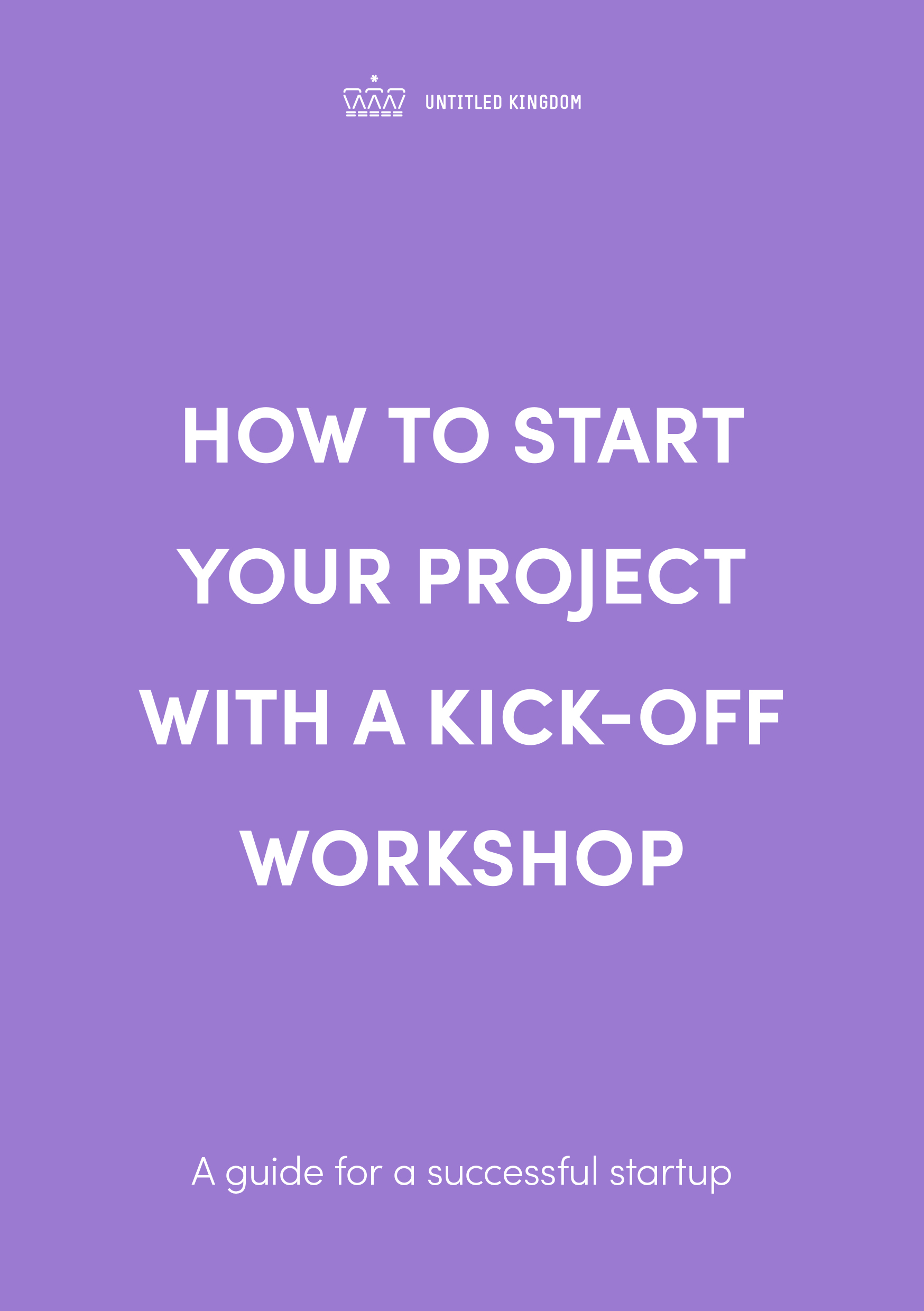 Untitled Kingdom -  How to start your project with a kick-off workshop-1